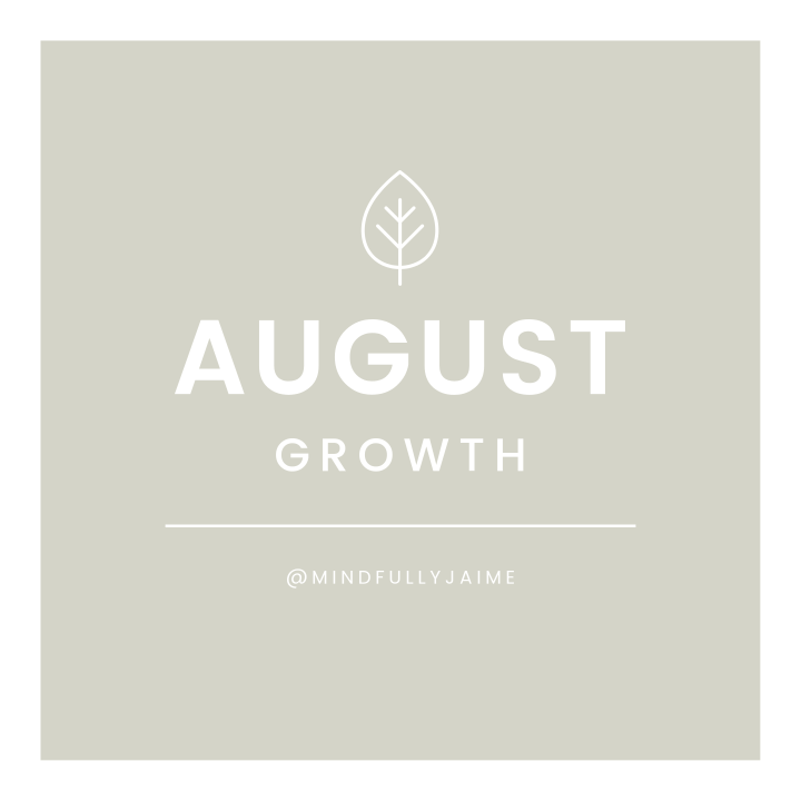 August Intention: Growth