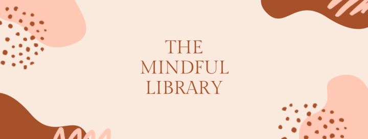 The Mindful Library